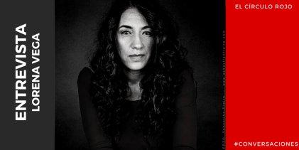 """Lorena Vega: """"La ficción es una forma de leer el mundo"""""""