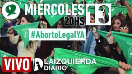 #13JAbortoLegal: programa especial en este día histórico