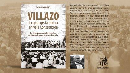 Ya salió Villazo: la gran gesta obrera en Villa Constitución