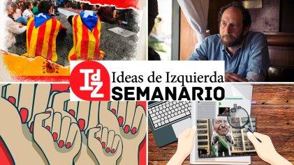 En Ideas de Izquierda: la crisis del Estado español, Mengele en América Latina, podcast #5 rumbo al Oscar, Bolsonaro según Perry Anderson y más