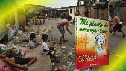 Mi planta de Naranja-Lima: la amistad y el dolor de un niño pobre