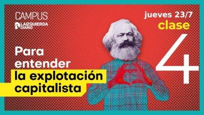 Último encuentro del curso Para entender la explotación capitalista