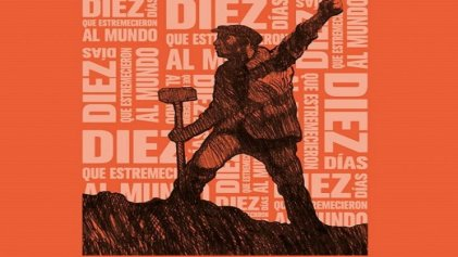 Crónicas de la revolución que estremeció al mundo