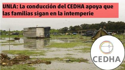 UNLA: La conducción del CEDHA apoya que las familias sigan en la intemperie