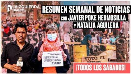 Resumen semanal de noticias trabajadoras: luchas obreras y el FIT unidad como alternativa