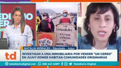 """Natalia Morales: """"Van por los cerros porque hay recursos minerales para saquear"""""""