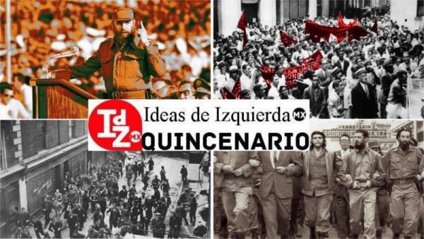 Suplemento especial IdZ Mx: a 60 años de la Revolución Cubana
